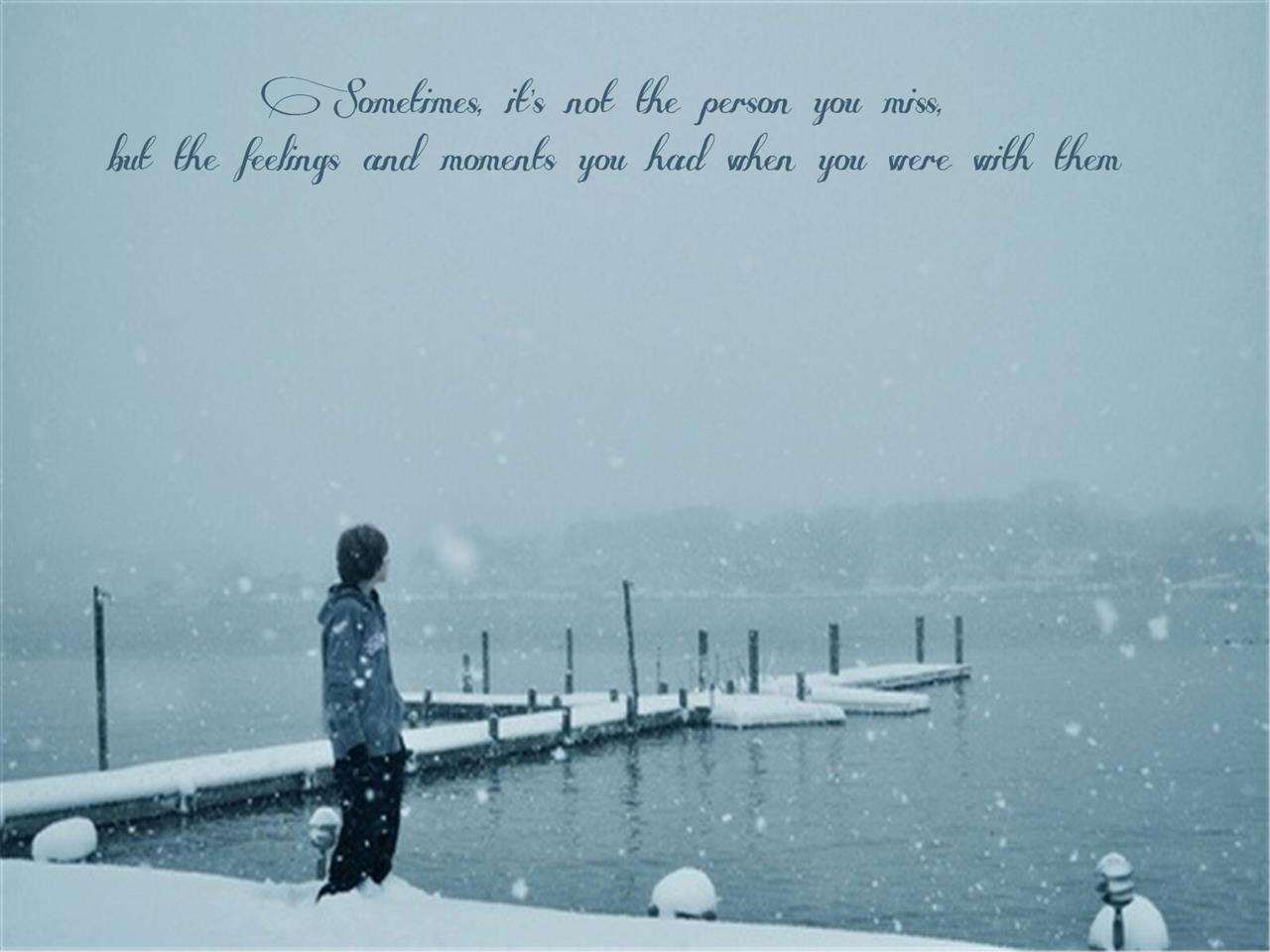 1280x960 Missing Someone Beautiful Sad Quotes Images