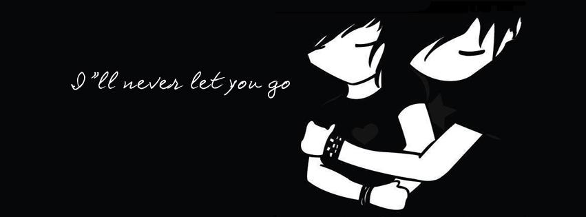Never Let u go Facebook Cover Photo