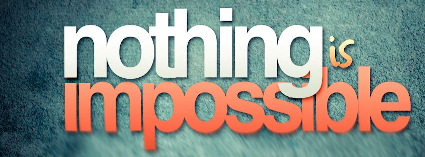 Download 17176 Nothing Is Impossible FB Cover Photo