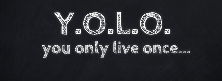 You Only Live Once FB Cover Pic
