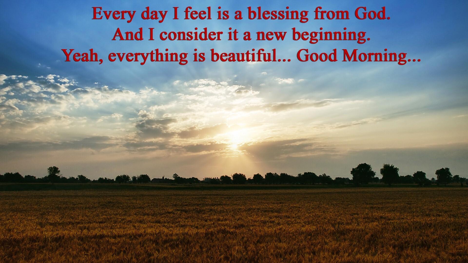 Beautiful Good Morning Quotes Desktop Laptop Background Wallpaper ...