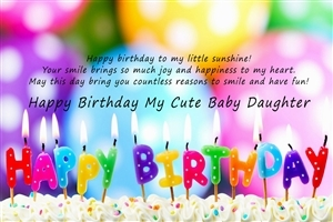 Wish You Happy Birthday My Cute Baby Daughter