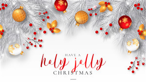 Have Holy Jolly Christmas Holiday Wallpaper