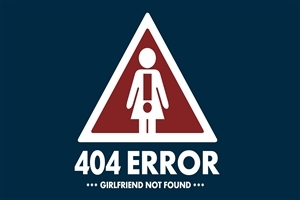 Girlfriend Not Found Funny HD Photo