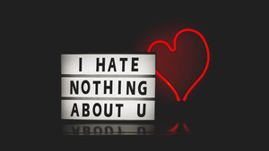 I Hate Nothing About U Valentine Day 4K Wallpaper