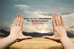 Today Tomorrow and Yesterday Beautiful Inspiring Quotes HD Photos