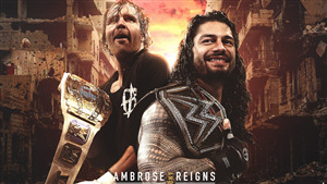 WWE Champion Dean Ambrose and Roman Reigns